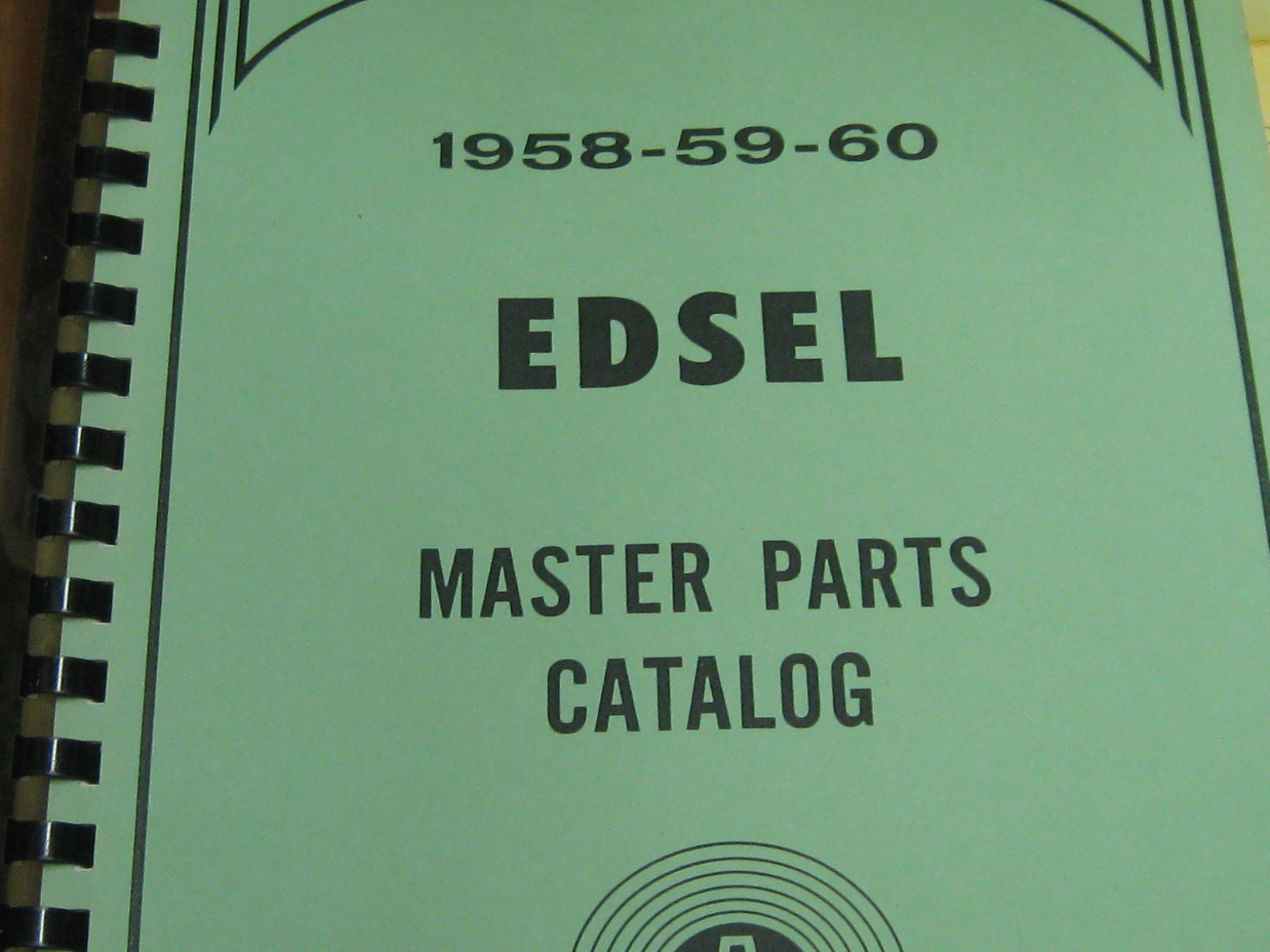 Then And Now Automotive 1958 1959 1960 Edsel Master Parts Catalog