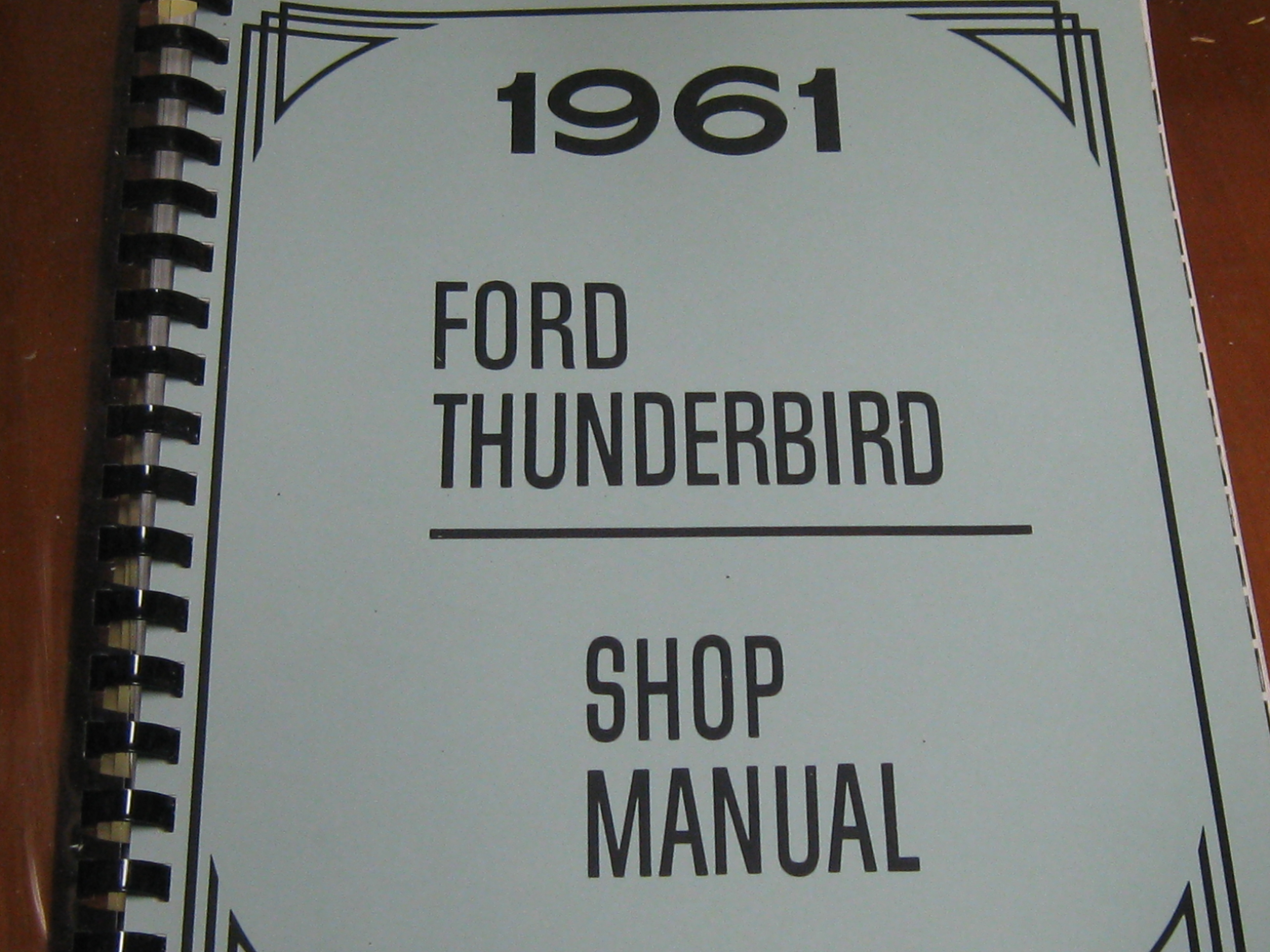 Then and Now Automotive 1961 Ford Thunderbird Shop Manual - Then and Now  Automotive
